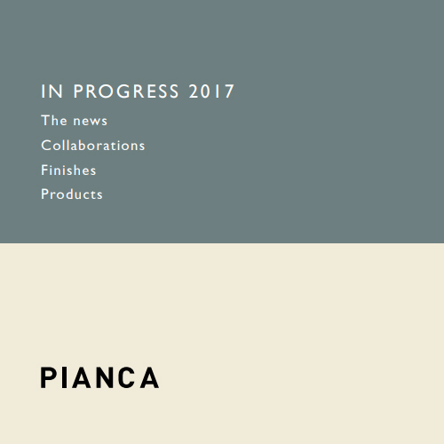 Pianca In Progress 2017