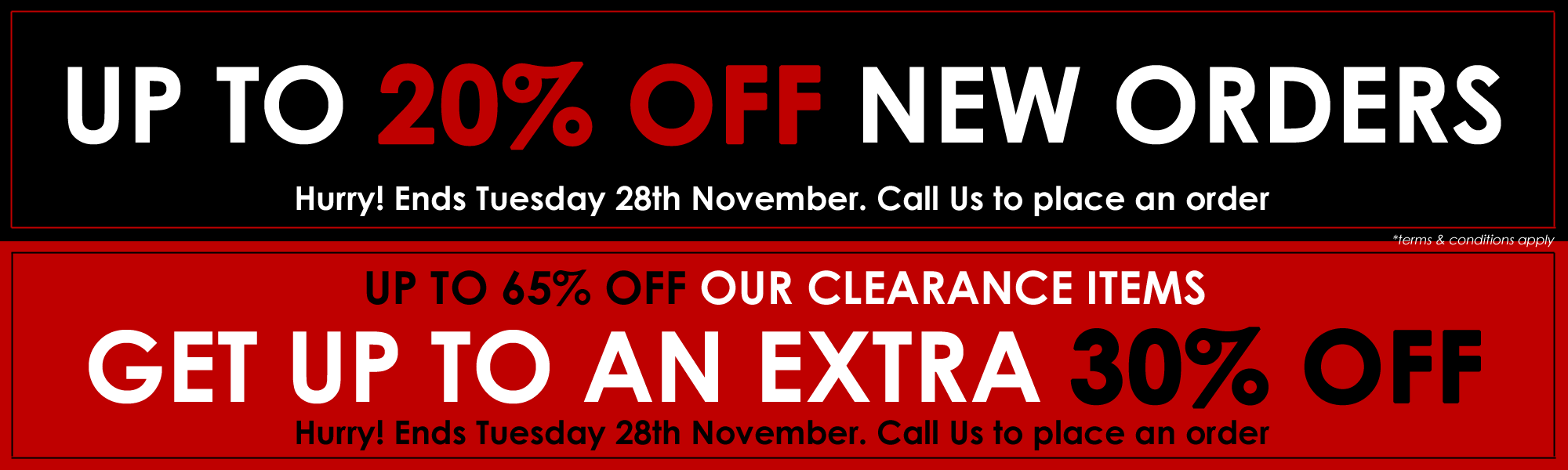 Clearance & New Orders Offer